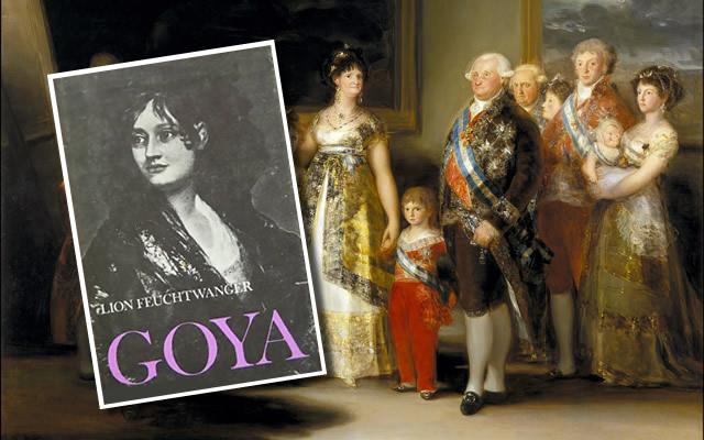 Lion Feuchtwanger: Goya